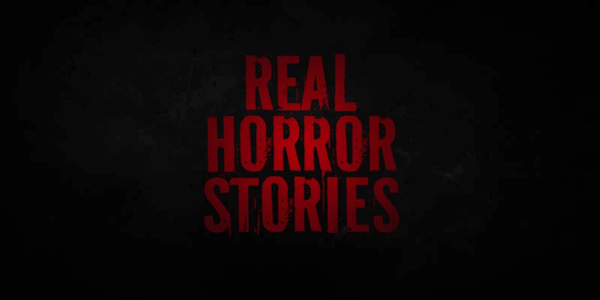 Real-Horror-Stories