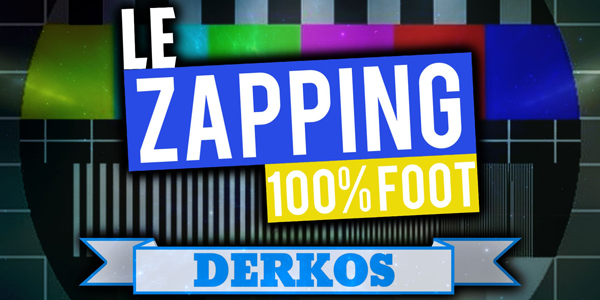 DerkosIII – Zapping – FIFA 15 & Foot