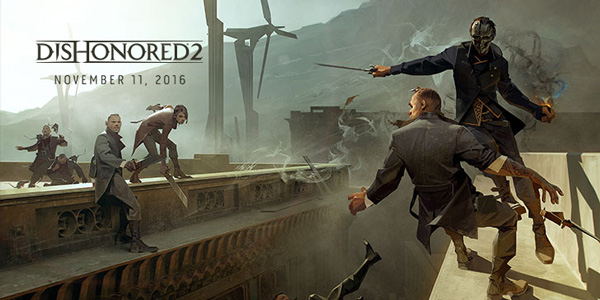 Découverte – Dishonored 2 – PC
