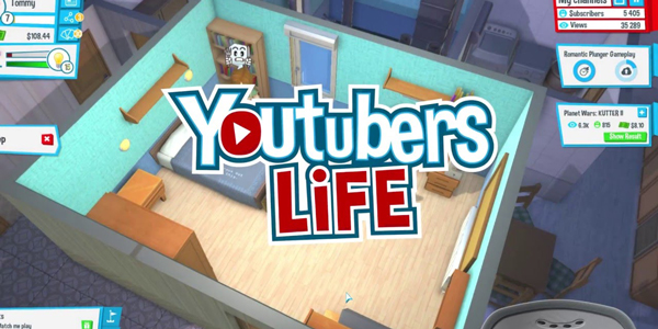 Youtubers Life - Youtuber's Life