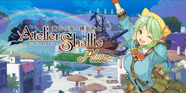 Atelier Shallie Plus : Alchemists of the Dusk Sea