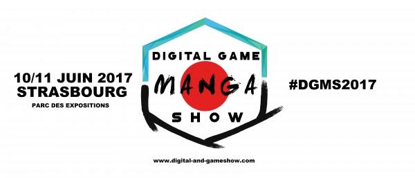Digital Game'Manga Show Strasbourg – Découvrez le programme 2017 !