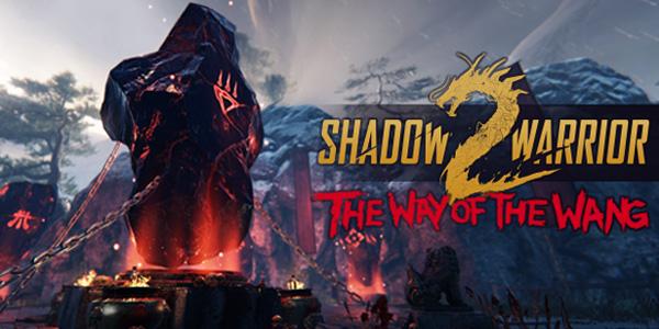 Shadow Warrior 2 - The Way of the Wang