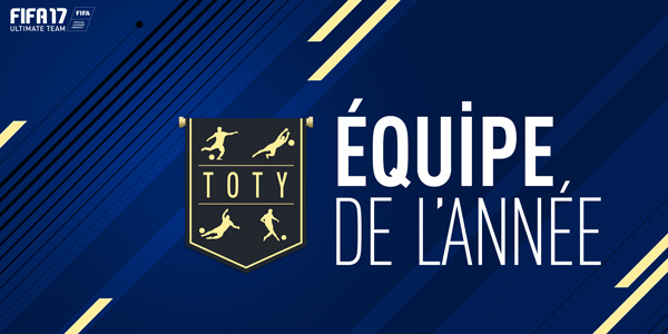 fifa 17 ultimate team toty team of the year goty equipe de l'annee