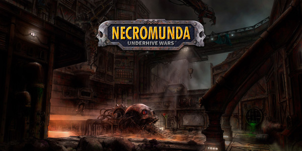 Necromunda : Underhive Wars - Necromunda Underhive Wars