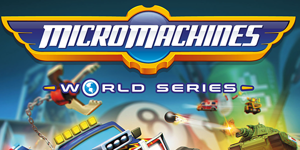 Micro Machines World Series est désormais disponible !