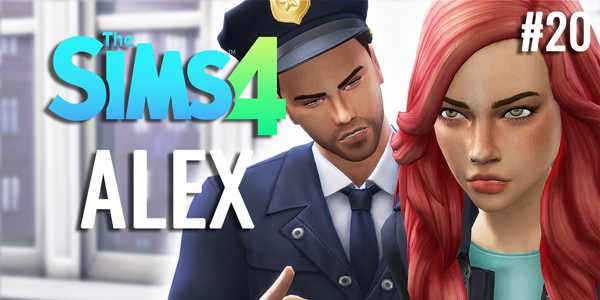 Let's Play : Sims 4 « La vie d'Alex » – Episode 20