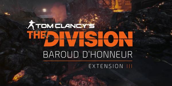 Tom Clancy's The Division – Baroud d'Honneur