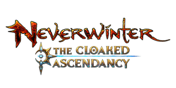 Neverwinter : Shroud of Souls - Neverwinter : The Cloaked Ascendancy - Neverwinter: The Cloaked Ascendancy