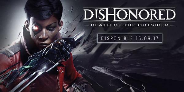 1ère bande-annonce de gameplay pour Dishonored : La mort de l'Outsider !