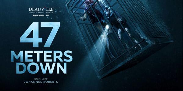 Découvrez la bande-annonce de 47 Meters Down !