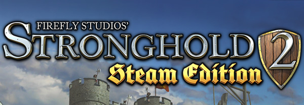 Stronghold 2: Edition Steam