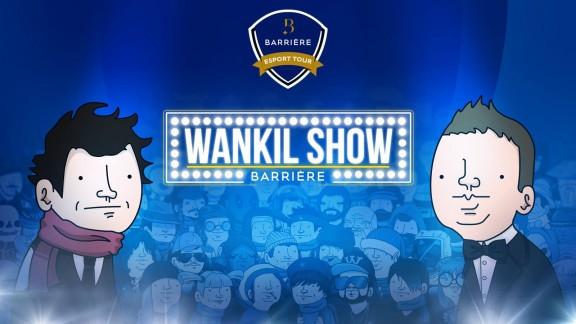 Wankil Show Barriere - Barriere eSport Tour - Wankil Barriere Show - Wankil Barriere Show
