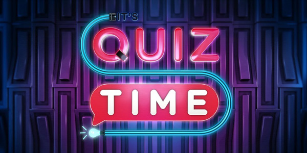 It's Quiz Time It's Quiz Time