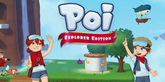 Poi : Explorer Edition est disponible sur Switch !