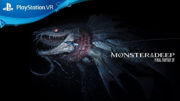 Monster of the Deep: Final Fantasy XV est disponible !