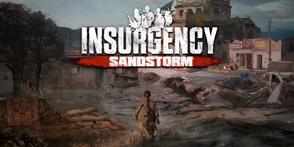 Insurgency : Sandstorm - Insurgency: Sandstorm