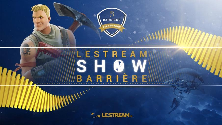 LeStream Show Barrière