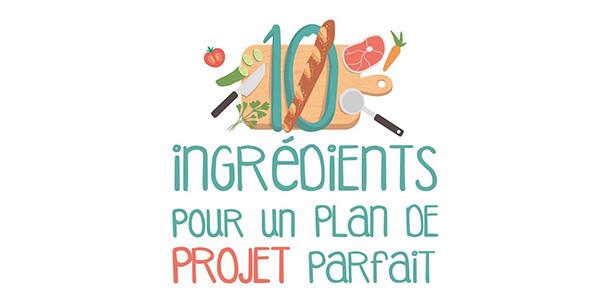 10 éléments essentiels pour un plan de projet parfait !