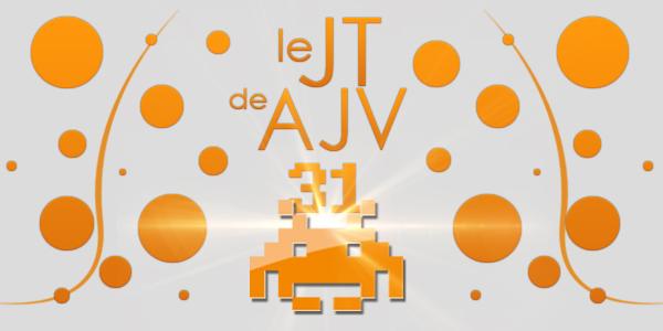 Le JT de AJV – N°31