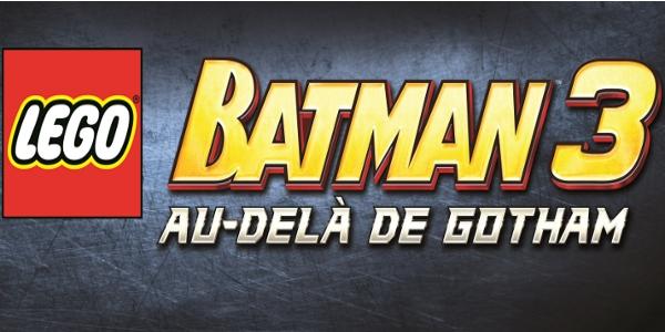 LEGO Batman 3: Au-delà de Gotham – DLC Gratuit et Season pass