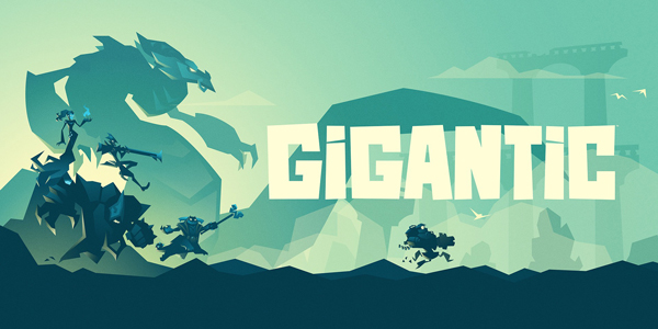Gigantic sera disponible le 20 juillet !