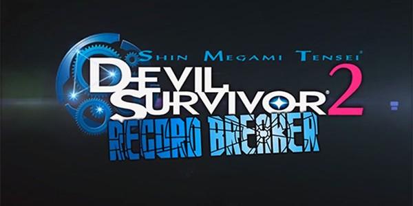 Shin Megami Tensei Devil Survivor 2: Record Breaker – Un nouveau trailer dévoilé !