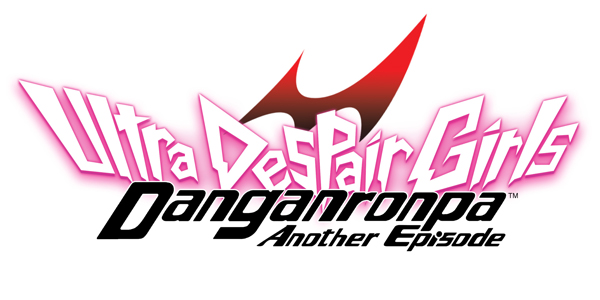 Du nouveau pour Danganronpa Another Episode : Ultra Despair Girls !