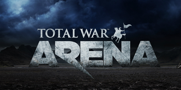 total war arena - Total War : Arena - Total War: Arena