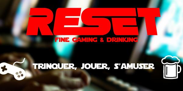 """Retour sur la soirée de lancement du bar """"Reset"""" !"""