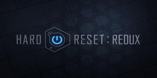 Hard Reset Redux sortira le 3 juin sur PC et consoles !