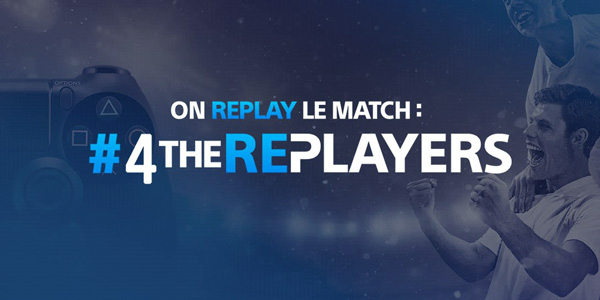Le Playstation F.C lance l'opération #4TheReplayers !