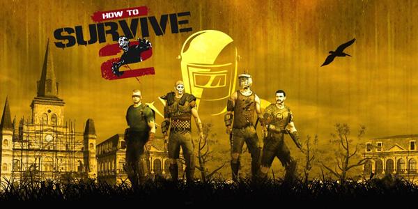 How To Survive 2 présente le DLC Dead Dynamite !