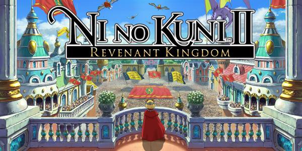 Ni no Kuni II : Revenant Kingdom - Ni no Kuni II: Revenant Kingdom - Ni No Kuni II: L'avènement d'un nouveau royaume - NiNo Kuni II: L'AVENEMENT D'UN NOUVEAU ROYAUME Ni no Kuni II: L'avènement d'un nouveau Royaume