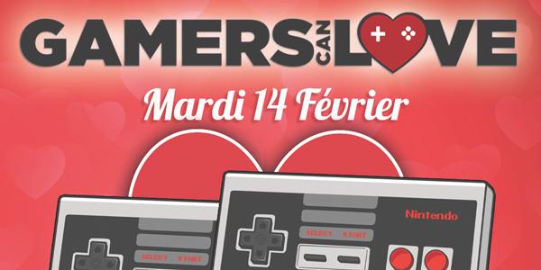 Gamers Can Leave présente sa première édition de Gamers Can Love !