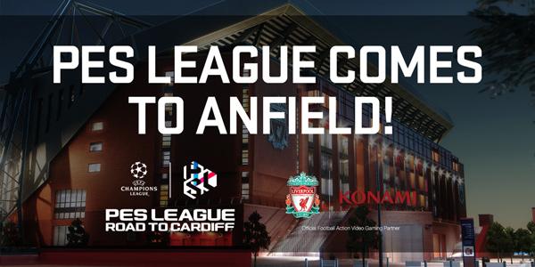 PES League Road To Cardiff – Le stade Anfield de Liverpool FC accueillera la seconde finale régionale européenne !