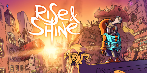 Découverte – Rise and Shine – PC