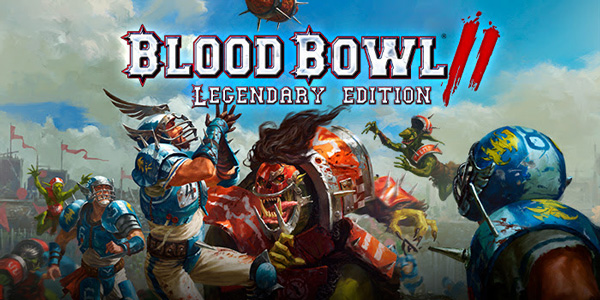 Découvrez le trailer de lancement de Blood Bowl 2 : Legendary Edition !