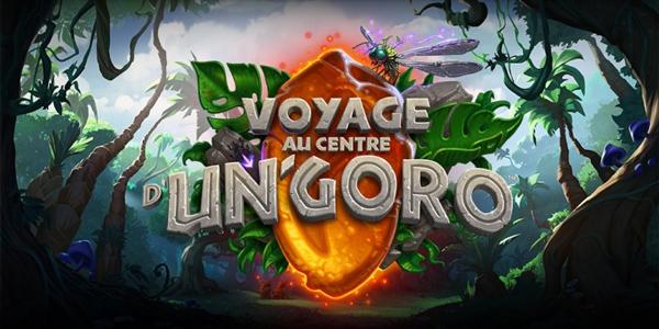 Voyage au centre d'Un'Goro Hearthstone Voyage au centre d'Un'Goro