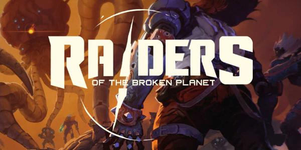 Raiders Of The Broken Planet débarque sur PC, PlayStation 4 et Xbox One !