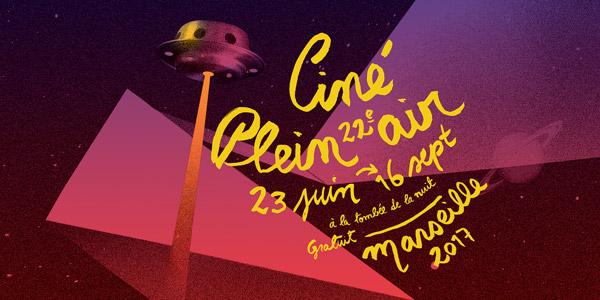 Ciné Plein-Air Marseille - Ciné Plein Air Marseille 2017