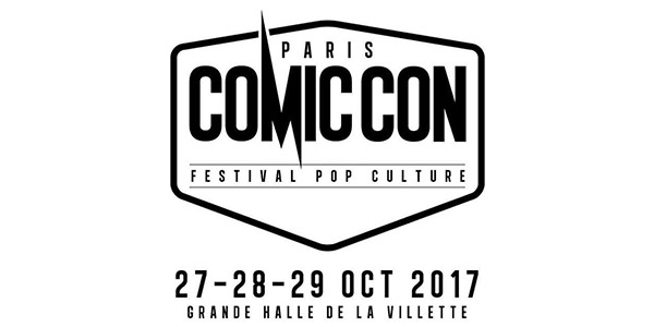 Comic Con' Paris 2017 - Comic Con Paris 2017