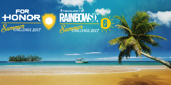Summer Challenge 2017 - FOR HONOR RAINBOW SIX SIEGE