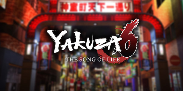 Yakuza 6: The Song of Life Yakuza 6 : The Song of Life Yakuza 6 The Song of Life