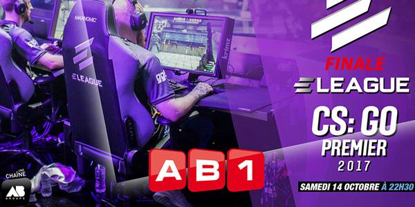 AB1 – Suivez la finale de L'ELeague CS:GO Premier le Samedi 14/10 !