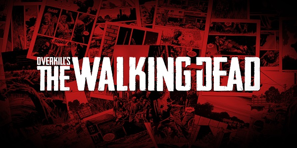 Overkill's The Walking Dead - Overkill's The Walking Dead - Overkill's The Walking Dead