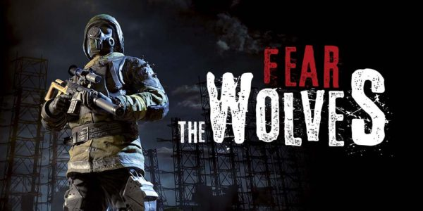 Fear the Wolves est disponible !