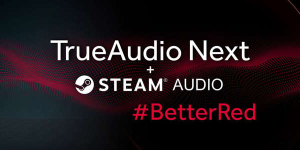 Steam Audio + AMD TrueAudio Next