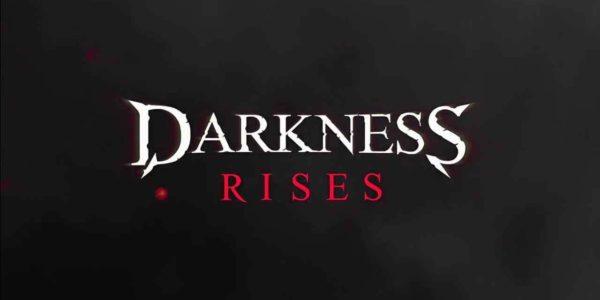 Darkness Rises est disponible sur mobiles !