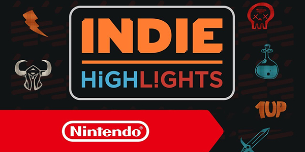 Indie Highlights Nintendo
